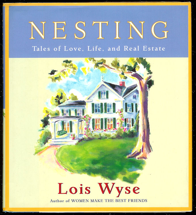 Image for Nesting: Tales of Love, Life, and Real Estate