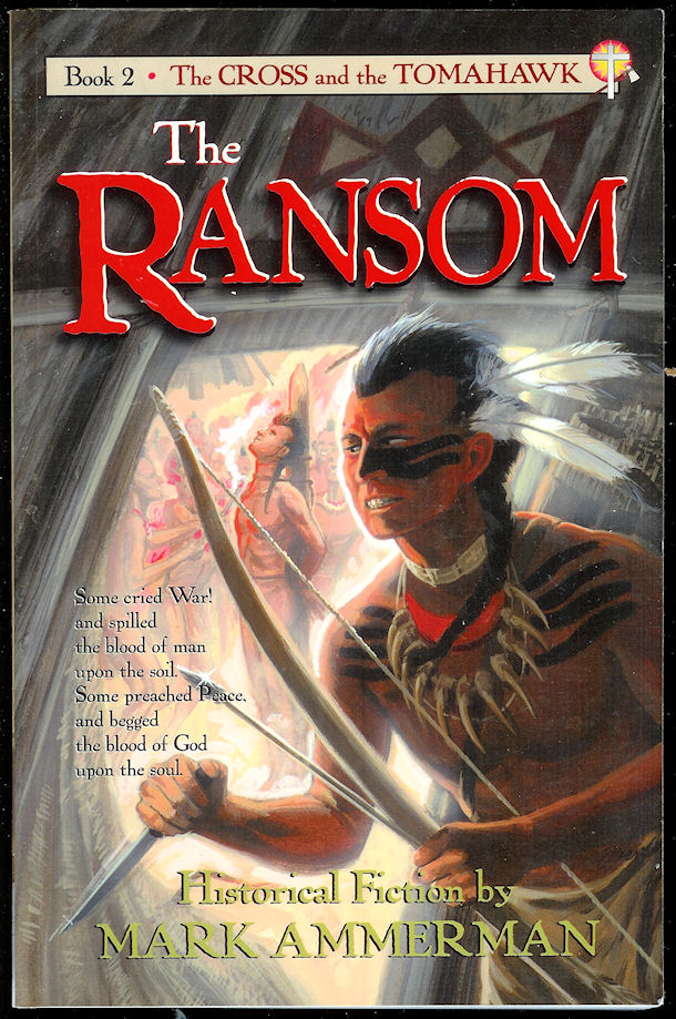 Image for The Ransom (Cross and the Tomahawk Ser. , Vol. 2)