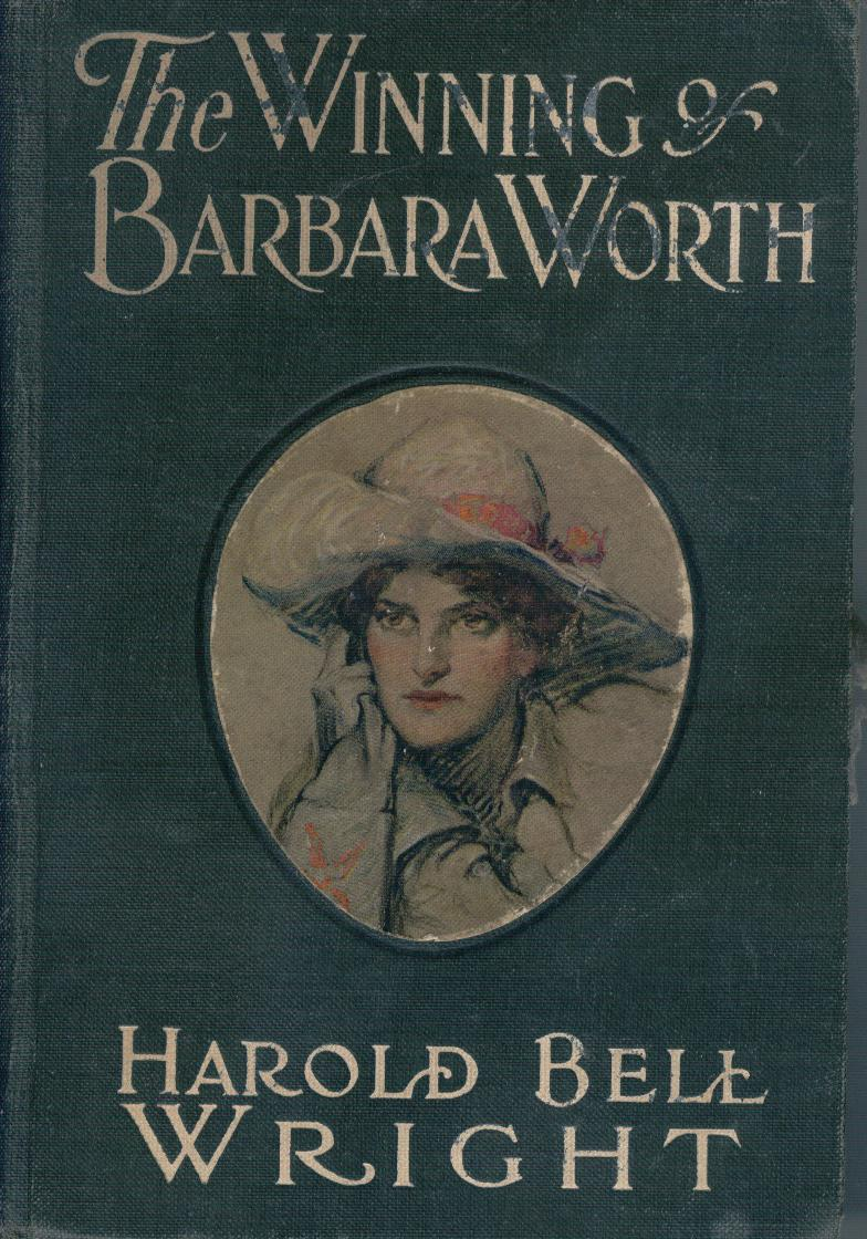Image for The Winning of Barbara Worth