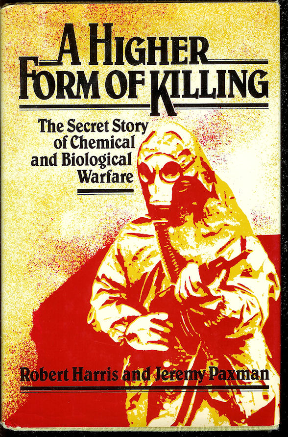 Image for A Higher Form of Killing : the Secret Story of Gas and Germ Warfare
