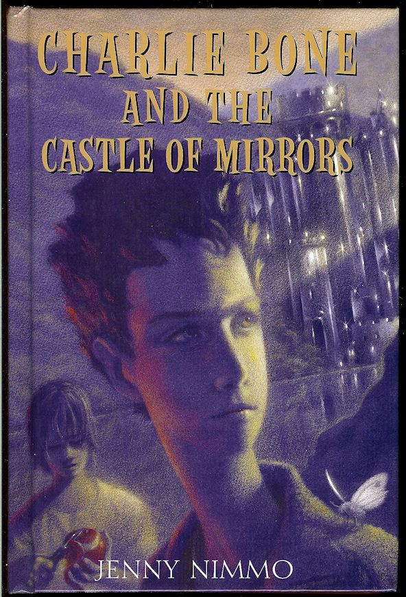 Image for Charlie Bone and the Castle of Mirrors (Book 4)