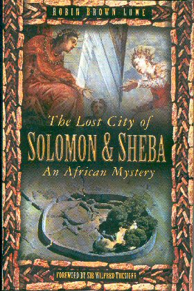 Image for The Lost City of Solomon & Sheba: an African Mystery