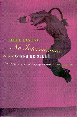 Image for No Intermissions: the Life of Agnes De Mille