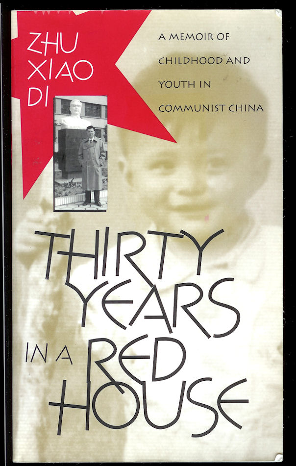 Image for Thirty Years in a Red House: a Memoir of Childhood and Youth in Communist China