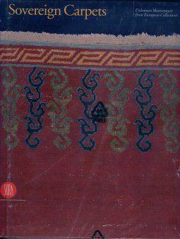Image for Sovereign Carpets Unknown Masterpieces from European Collections