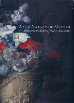 Image for Anne Vallayer-Coster Painter to the Court of Marie-Antoinette