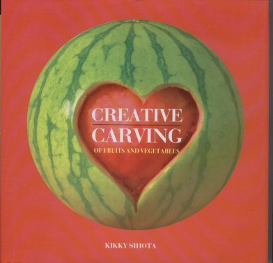 Image for Creative Carving of Fruits and Vegetables
