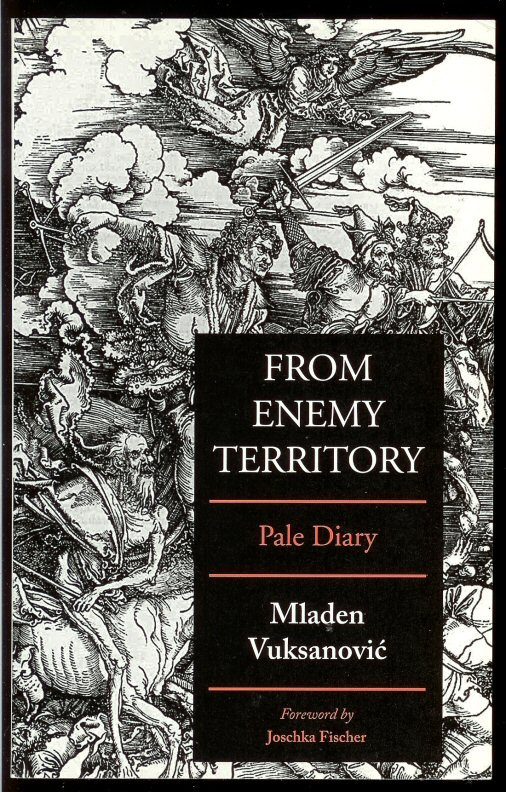 Image for From Enemy Territory: Pale Diary (5 April to 15 July 1992)