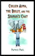 Image for Cullen Arma, the Bully, and the Shaman's Coat