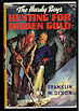 Image for The Hardy Boys Hunting for Hidden Gold