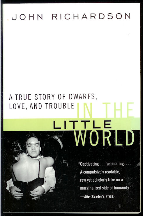 Image for In the Little World (A True Story of Dwarfs, Love and Trouble)