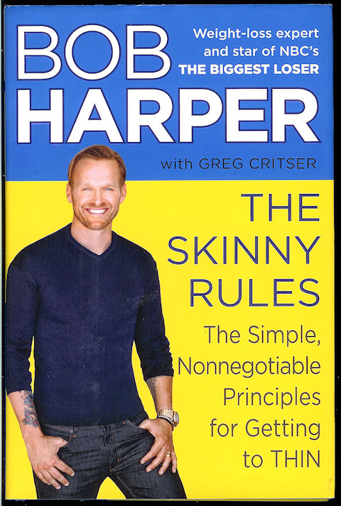 Image for The Skinny Rules: the Simple, Nonnegotiable Principles for Getting to Thin