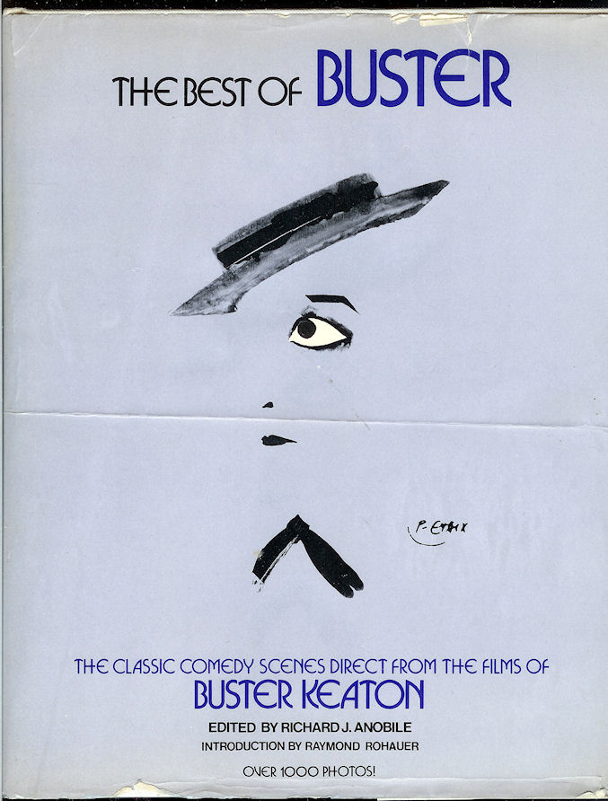 Image for The Best of Buster; the Classic Comedy Scenes Direct from the Films of Buster Keaton