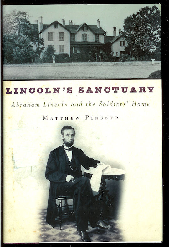 Image for Lincoln's Sanctuary: Abraham Lincoln and the Soldiers' Home