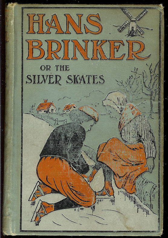 Image for Hans Brinker or the Silver Skates; a Story of Life in Holland