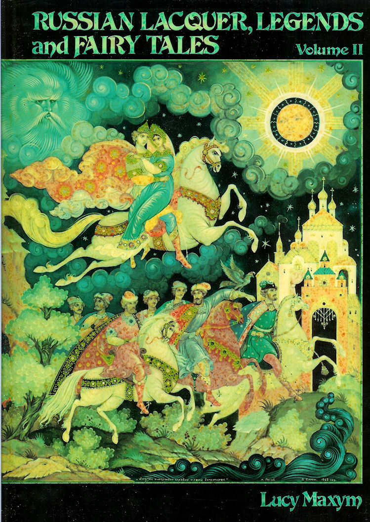 Image for Russian Lacquer Legends and Fairy Tales: Volume 2