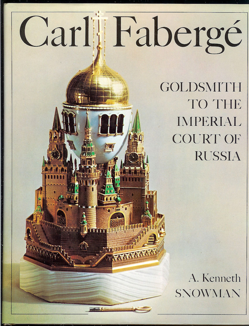 Image for Carl Faberge: Goldsmith to the Imperial Court of Russia