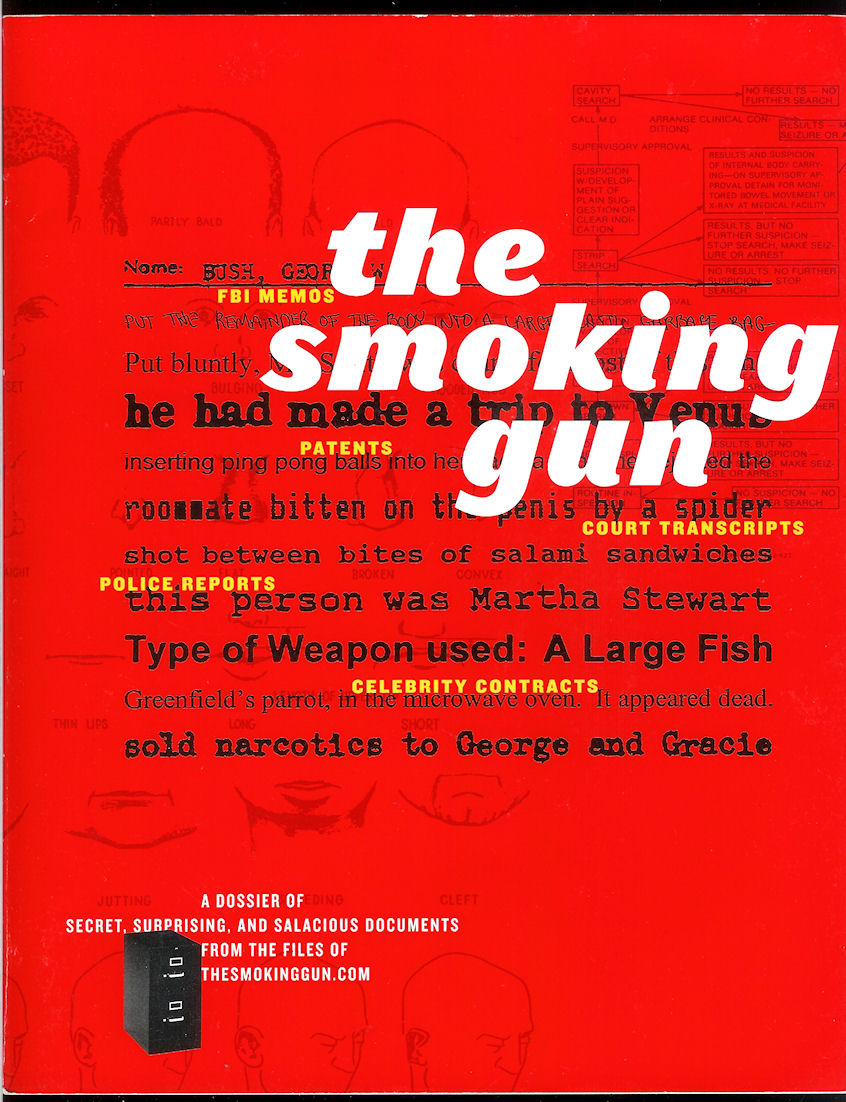Image for The Smoking Gun; a Dossier of Secret, Surprising, and Salacious Documents
