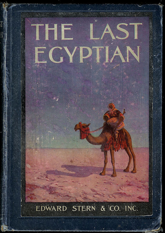 Image for The Last Egyptian; a Romance of the Nile
