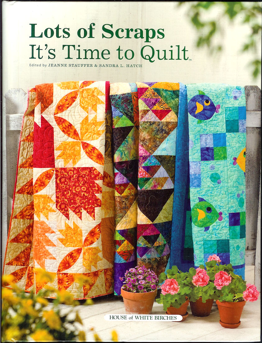 Image for Lots of Scraps; it's Time to Quilt