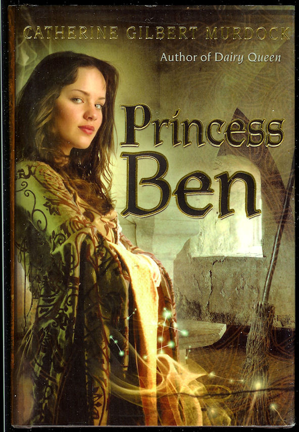 Image for Princess Ben Being a Wholly Truthful Account of Her Various Discoveries and Misadventures, Recounted to the Best of Her Recollection, in Four Parts