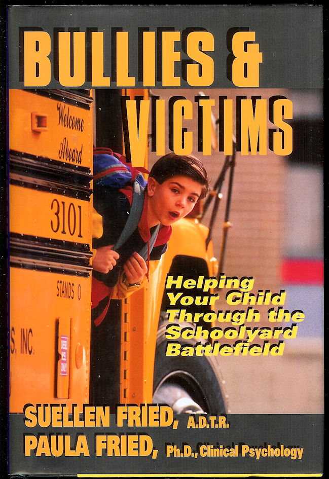 Image for Bullies & Victims: Helping Your Child Survive the Schoolyard Battlefield