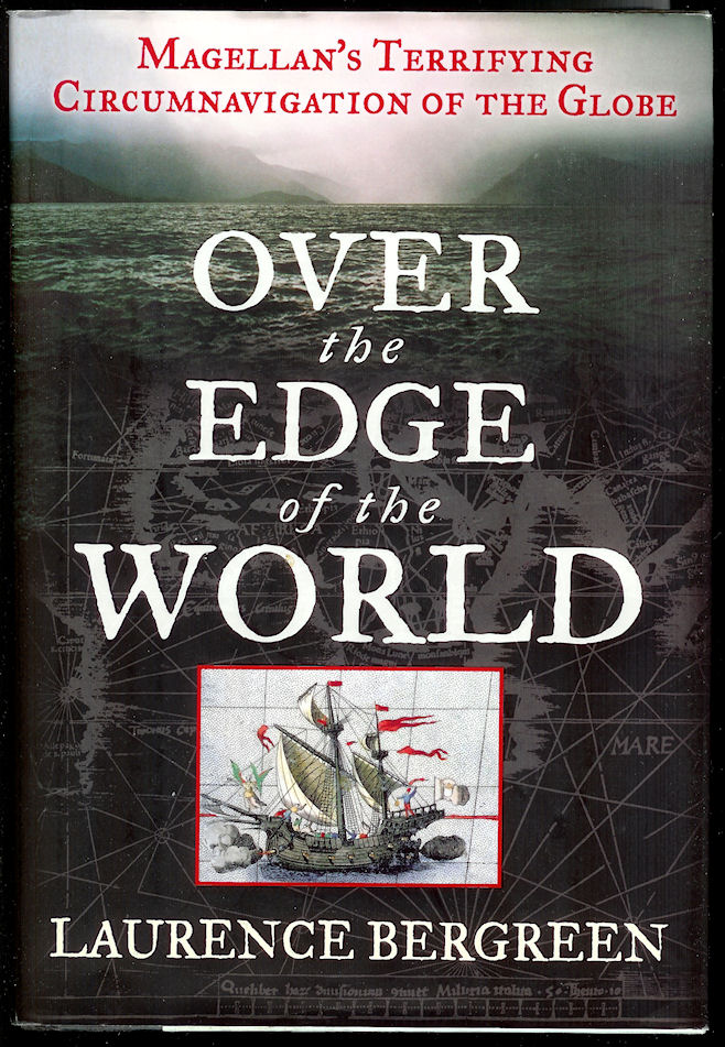 Image for Over the Edge of the World Magellan's Terrifying Circumnavigation of the Globe