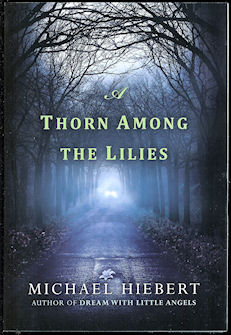 Image for A Thorn Among the Lilies