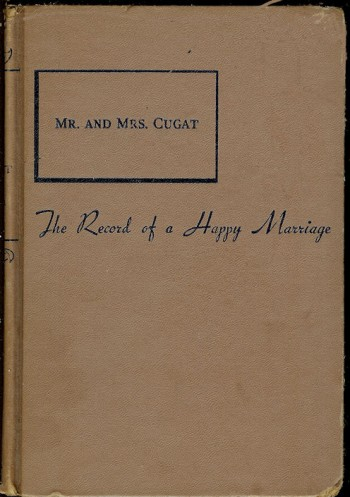 Image for Mr. and Mrs. Cugat: the Record of a Happy Marriage