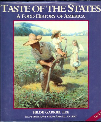 Image for Taste of the States A Food History of America