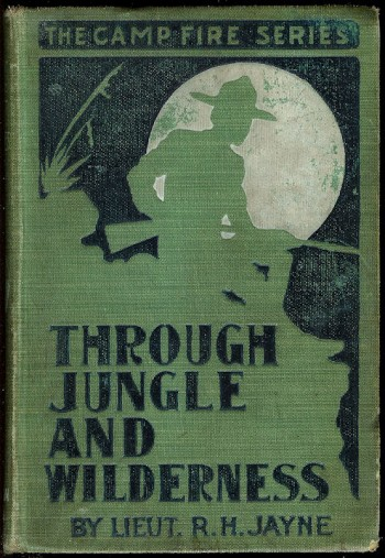 Image for Through Jungle and Wilderness Or Captured by Outlaws