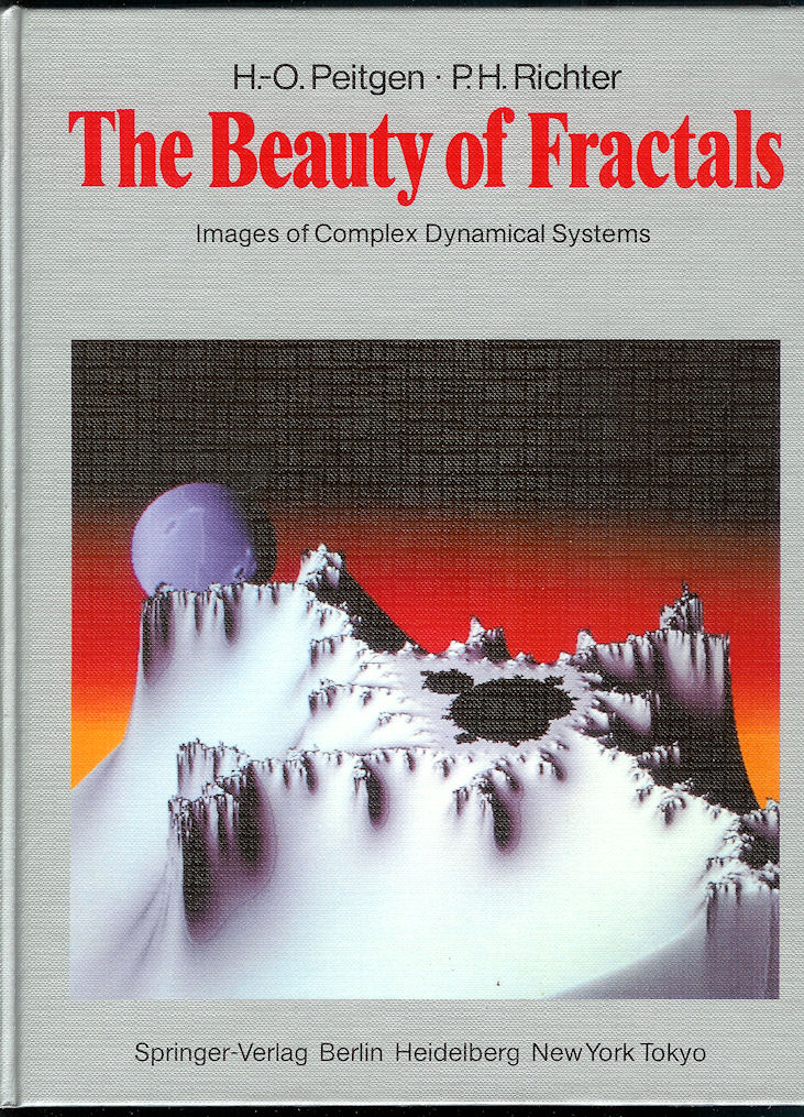 Image for The Beauty of Fractals Images of Complex Dynamical Systems