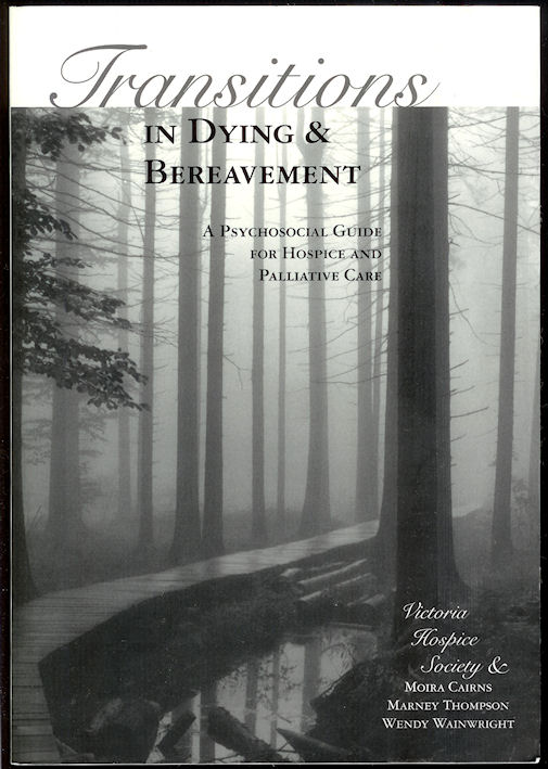 Image for Transitions in Dying & Bereavement A Psychosocial Guide for Hospice and Palliative Care
