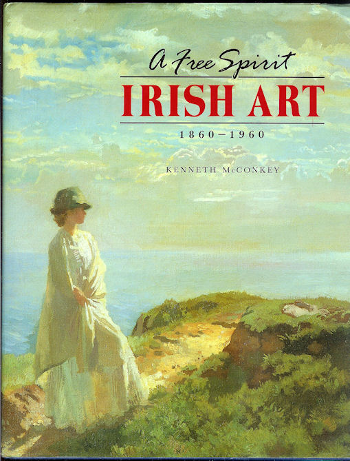 Image for A Free Spirit: Irish Art 1860-1960