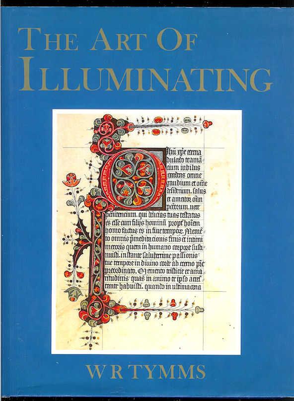 Image for The Art of Illuminating As Practiced in Europe in the Earliest Times