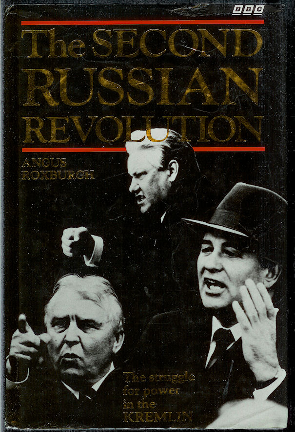 Image for The Second Russian Revolution The Struggle for Power in the Kremlin