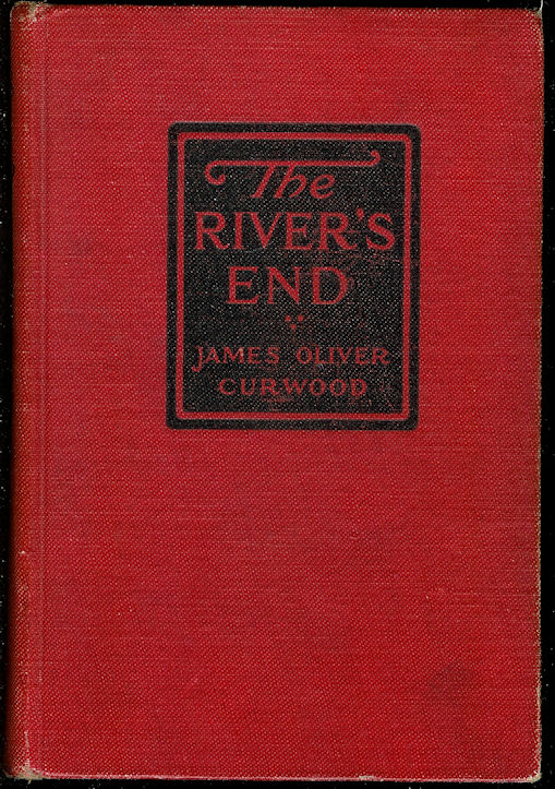 Image for The River's End A New Story of God's Country
